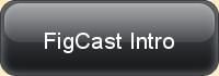 FigCast intro podcast